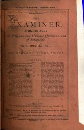 The Examiner: A Monthly Review of Religious and Humane Questions, and of Literature ..., Volume 1, Issues 3-5