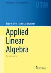 Applied Linear Algebra: Edition 2