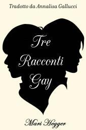 Tre racconti gay