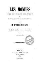 Les Mondes: revue hebdomadaire des sciences et leurs applications aux arts et à l'industrie, Volume17