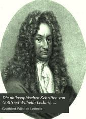 Die philosophischen Schriften von Gottfried Wilhelm Leibniz, herausg. von C.J. Gerhardt: Volumes 1-2