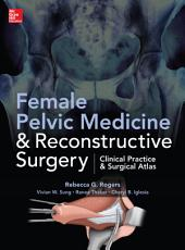 Female Pelvic Medicine and Reconstructive Surgery