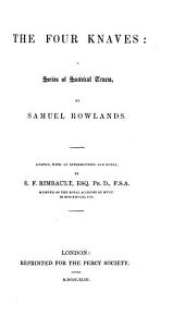 The Four Knaves: A Series of Satirical Tracts