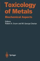 Toxicology of Metals: Biochemical Aspects