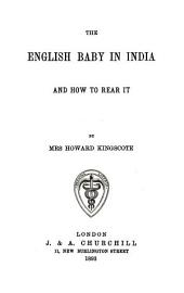 The English Baby in India and how to Rear it