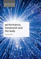 Performance  Movement and the Body PDF