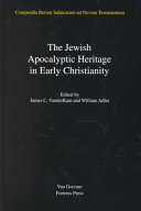 The Jewish Apocalyptic Heritage in Early Christianity PDF