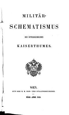 Milit  r Schematismus des   sterreichischen Kaiserthums PDF