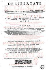 De libertate Ecclesiæ in conferendo ecclesiastica beneficia non modo clericis indigenis, verum etiam extraneis, ac De immunitate beneficiariorum mere simplicium a personalis debito residentiæ. Opus nunc primo editum, in quatuor tomos distinctum, ... Auctore ... Joanne Baptista Braschio ... Tomus 1. [-4.]: Tomus 2. continens rationes, et probationes præfatæ libertatis, a sæculo decimoquarto usque ad nostram ætatem coadunatas. Ac quid speciale dicendum sit de beneficiis ecclesiasticis regni Neapolitani, feudalis Sanctæ Romanæ Ecclesiæ, Volume 2