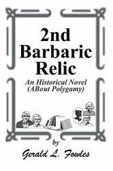 2nd Barbaric Relic Book PDF