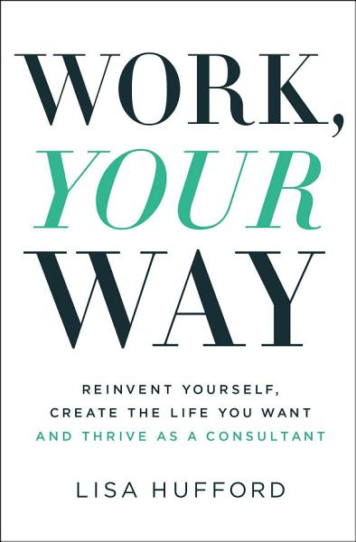 Work Your Way