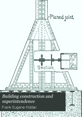 Building Construction and Superintendence: Part 1