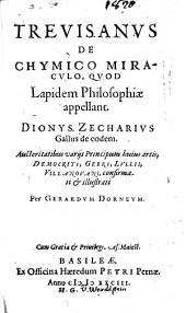 Trevisanus De chymico miraculo, quod lapidem philosophiae appellant