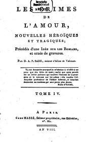 Les crimes de l'amour: nouvelles heroiques et tragiques, précédés d'une idée sur les romans et ornés de gravures, Volume4