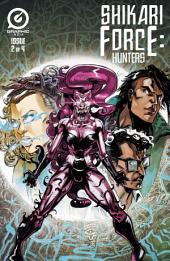 Shikari Force: Hunters #2