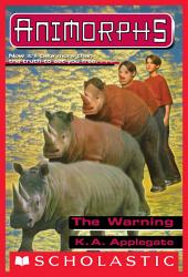 The Warning (Animorphs #16)