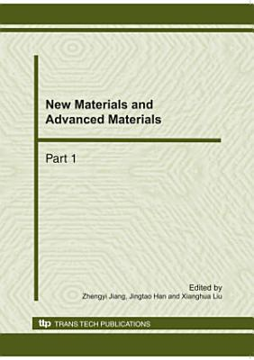New Materials and Advanced Materials