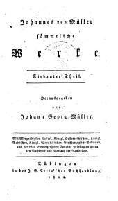 Johannes von Müller sämmtliche Werke: Band 10