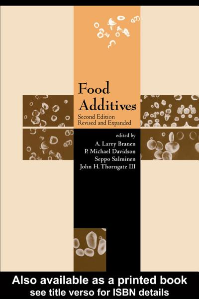 Download Food Additives  Second Edition Revised And Expanded Book