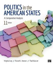 Politics in the American States: A Comparative Analysis, Edition 11
