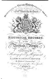 Historical Records of the British Army [Infantry] ...