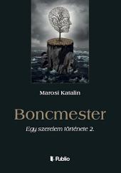 Boncmester: Egy szerelem története 2.