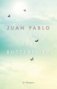 Juan Pablo and the Butterflies Book