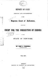 Reports of Cases Argued and Determined in the Supreme Court of Judicature and in the Court for the Trial of Impeachments and the Correction of Errors of the State of New-York, [1828-1841]: Volume 25