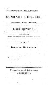 Epistolarum medicinal. liber quartus