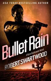Bullet Rain: A Nova Bartkowski Novel