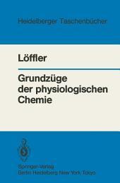 Grundzüge der physiologischen Chemie