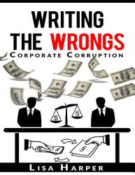 Writing the Wrongs  Corporate Corruption PDF