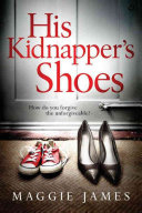 Download His Kidnapper s Shoes Book