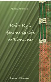Khin Kyi femme-girafe de Birmanie