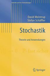 Stochastik: Theorie und Anwendungen