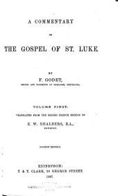 A Commentary on the Gospel of St. Luke: Volume 1