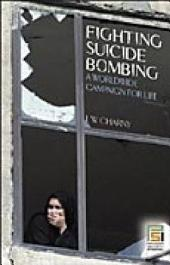 Fighting Suicide Bombing: A Worldwide Campaign for Life