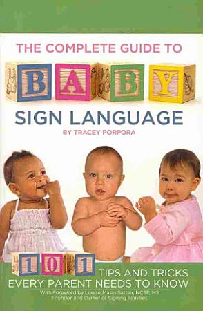 The Complete Guide to Baby Sign Language PDF
