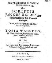 De scriptis Jacobi Boemi von Alt Seidenberg, dicti Teutonici Philosophi