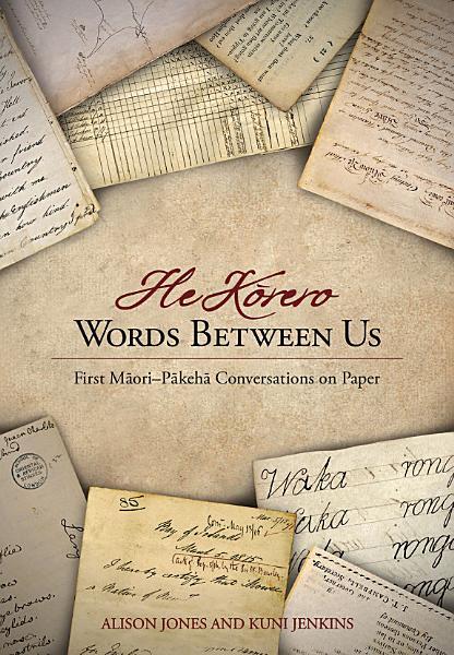 He Korero: Words Between Us