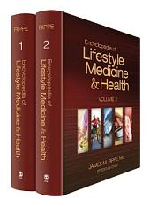 Encyclopedia of Lifestyle Medicine and Health