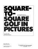 Square-to-square Golf in Pictures