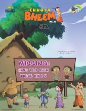 Chhota Bheem Vol. 76: Missing : Have You Seen These Kids