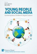 Young People and Social Media: Contemporary Children's Digital Culture