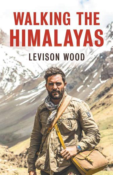 Download Walking The Himalayas Book
