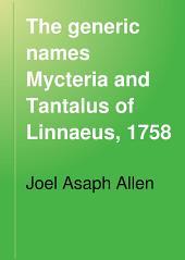 The Generic Names Mycteria and Tantalus of Linnaeus, 1758