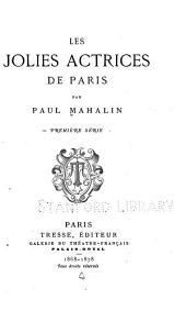 Les jolies actrices de Paris: Volume1