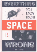 Everything You Know About Space is Wrong PDF