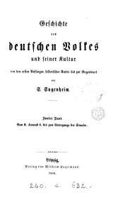 Geschichte des deutschen Volkes und seiner Kultur: von den ersten Anfängen historischer Kunde bis zur Gegenwart, Band 2