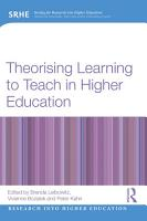 Theorising Learning to Teach in Higher Education PDF
